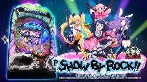 P SHOW BY ROCK!!(サミー) パチンコ